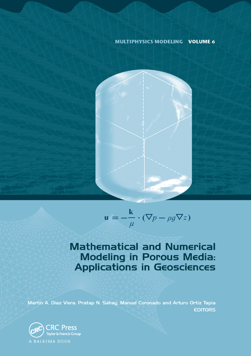 Mathematical and Numerical Modeling in Porous Media: Applications in Geosciences book cover
