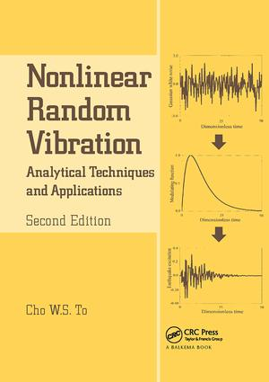 Nonlinear Random Vibration: Analytical Techniques and Applications, 2nd Edition (Paperback) book cover