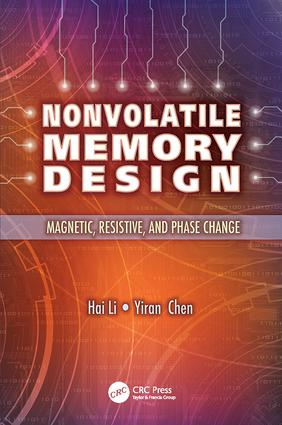 Nonvolatile Memory Design: Magnetic, Resistive, and Phase Change, 1st Edition (e-Book) book cover