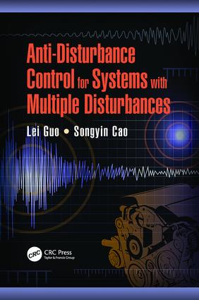 Anti-Disturbance Control for Systems with Multiple Disturbances: 1st Edition (Paperback) book cover