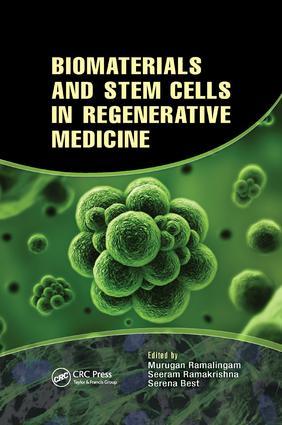 Biomaterials and Stem Cells in Regenerative Medicine: 1st Edition (Paperback) book cover