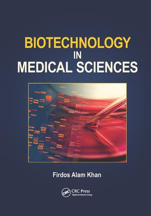 Biotechnology in Medical Sciences: 1st Edition (Paperback) book cover