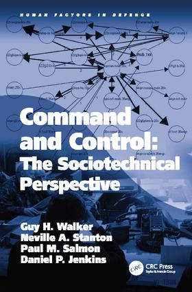 Command and Control: The Sociotechnical Perspective book cover