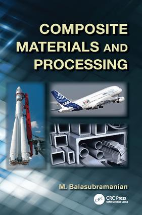 Composite Materials and Processing: 1st Edition (Paperback) book cover