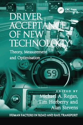 Driver Acceptance of New Technology: Theory, Measurement and Optimisation book cover