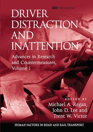 Driver Distraction and Inattention: Advances in Research and Countermeasures, Volume 1, 1st Edition (Paperback) book cover