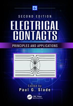 Electrical Contacts: Principles and Applications, Second Edition, 2nd Edition (Paperback) book cover