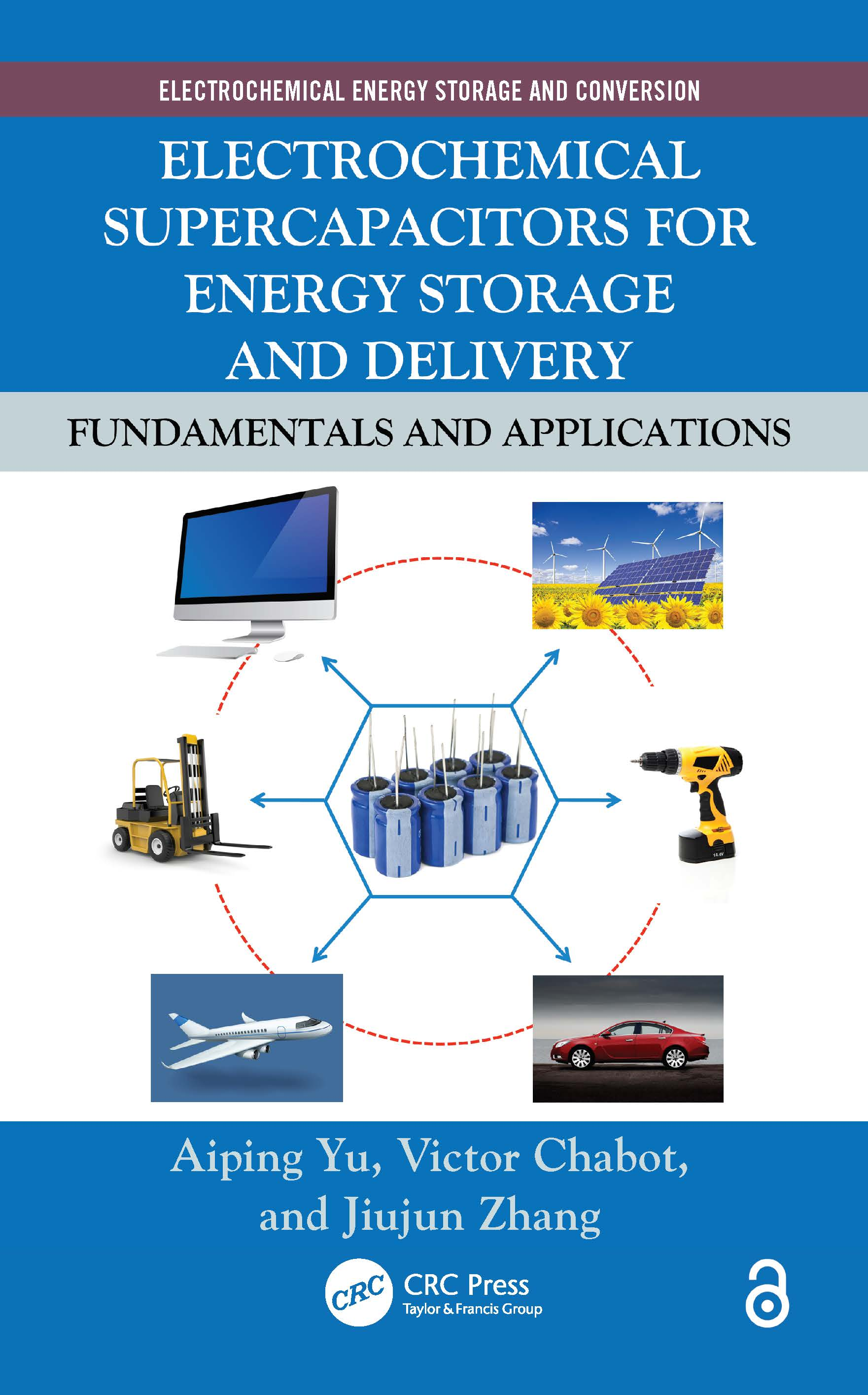 Electrochemical Supercapacitors for Energy Storage and Delivery: Fundamentals and Applications book cover
