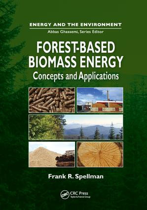 Forest-Based Biomass Energy: Concepts and Applications, 1st Edition (Paperback) book cover