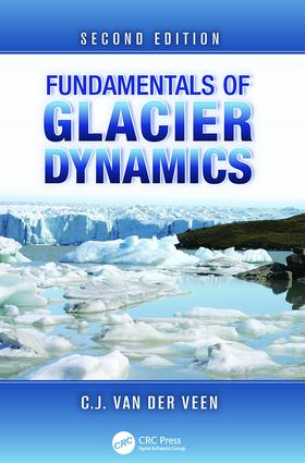 Fundamentals of Glacier Dynamics: 2nd Edition (Paperback) book cover