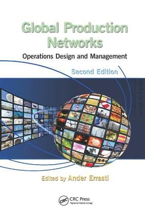 Global Production Networks: Operations Design and Management, Second Edition, 2nd Edition (Paperback) book cover