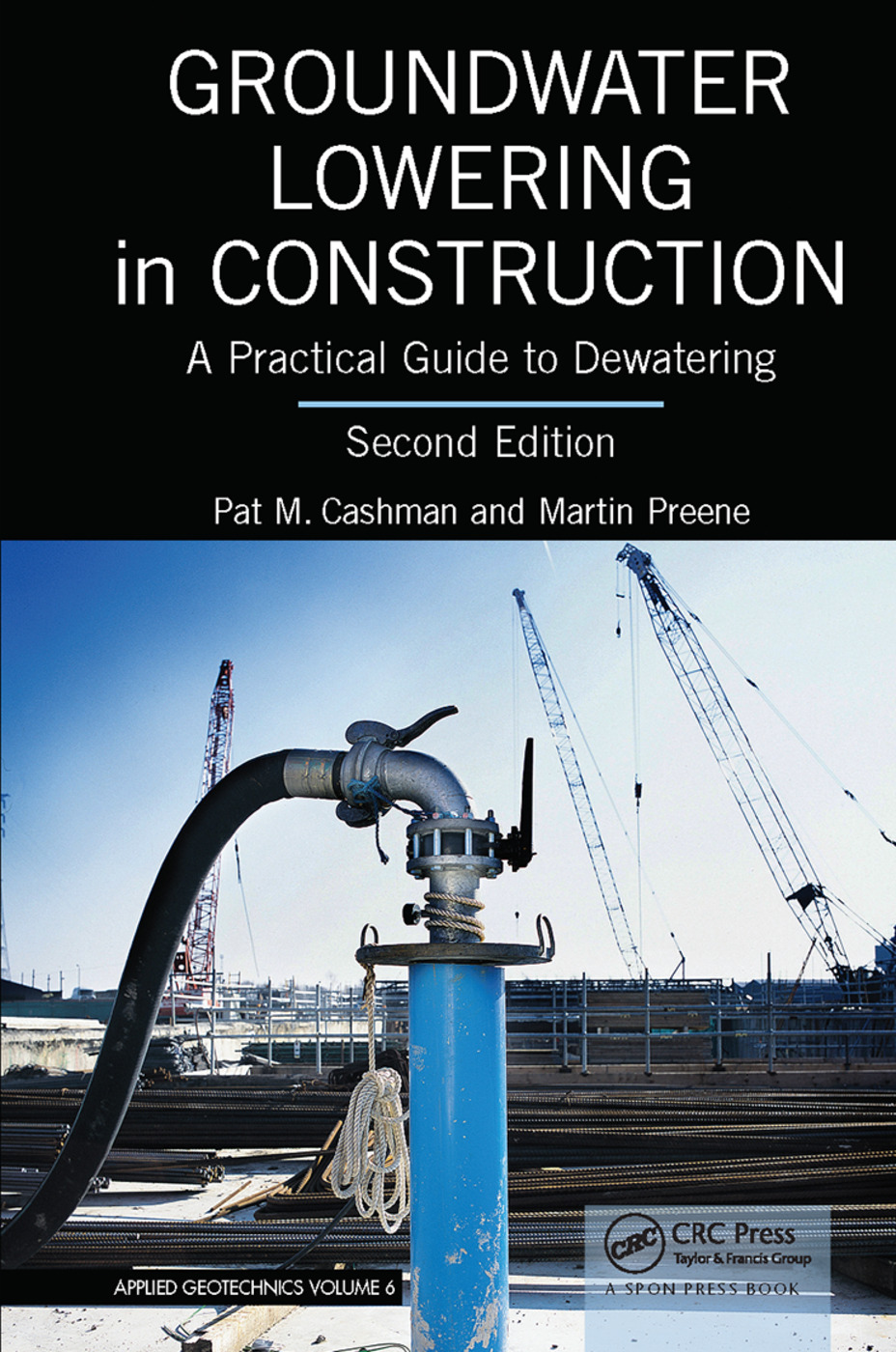 Groundwater Lowering in Construction: A Practical Guide to Dewatering, Second Edition book cover