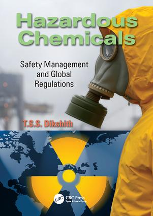 Hazardous Chemicals: Safety Management and Global Regulations, 1st Edition (Paperback) book cover