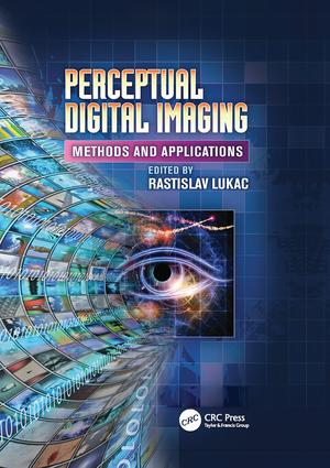 Perceptual Digital Imaging: Methods and Applications, 1st Edition (Paperback) book cover