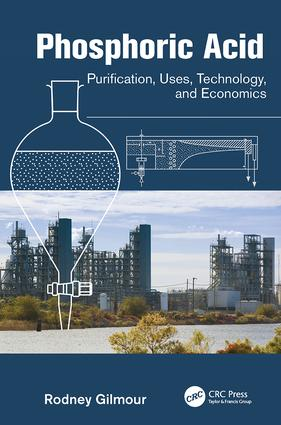 Phosphoric Acid: Purification, Uses, Technology, and Economics, 1st Edition (Paperback) book cover
