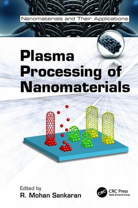Plasma Processing of Nanomaterials: 1st Edition (Paperback) book cover