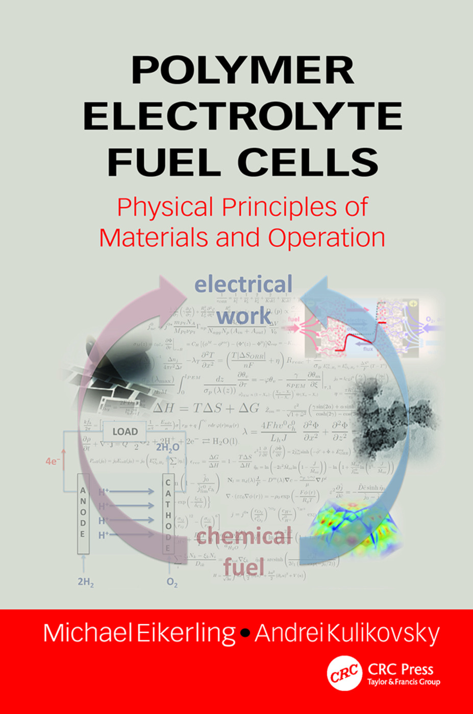 Polymer Electrolyte Fuel Cells: Physical Principles of Materials and Operation, 1st Edition (Paperback) book cover