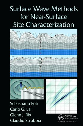 Surface Wave Methods for Near-Surface Site Characterization: 1st Edition (Paperback) book cover