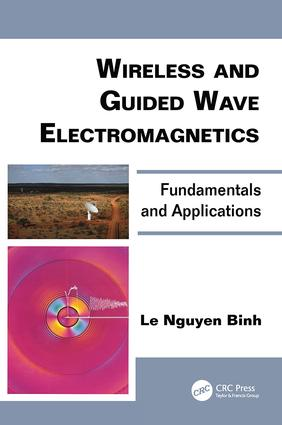 Wireless and Guided Wave Electromagnetics: Fundamentals and Applications book cover