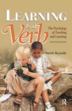 Learning is a Verb: The Psychology of Teaching and Learning book cover