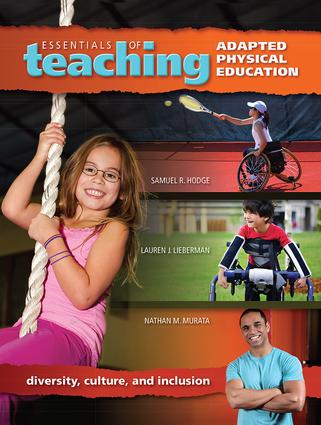 Essentials of Teaching Adapted Physical Education: Diversity, Culture, and Inclusion, 1st Edition (Hardback) book cover