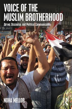 Voice of the Muslim Brotherhood: Da'wa, Discourse, and Political Communication book cover