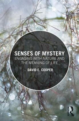 Senses of Mystery: Engaging with Nature and the Meaning of Life book cover