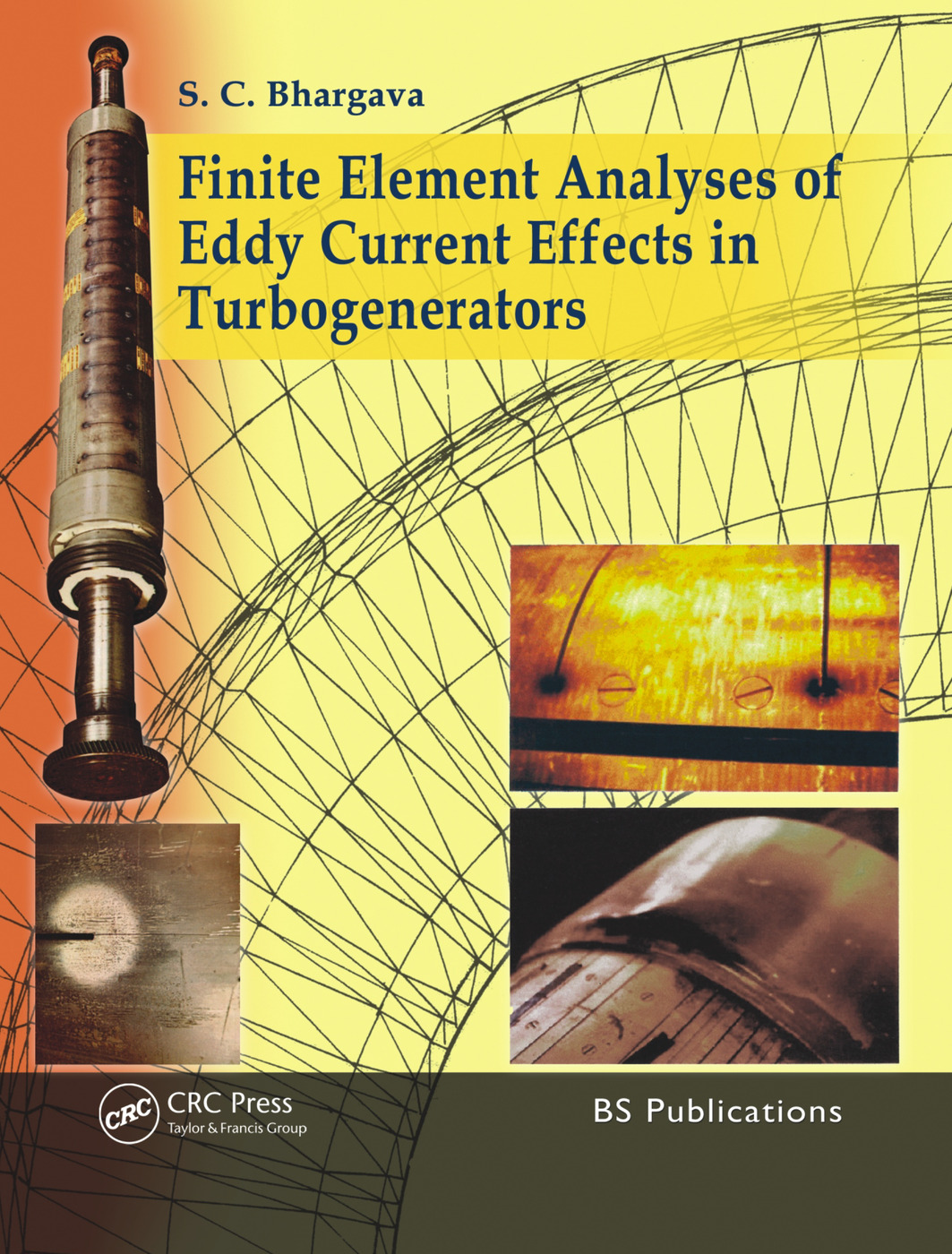 Finite Element Analyses of Eddy Current Effects in Turbogenerators: 1st Edition (Hardback) book cover