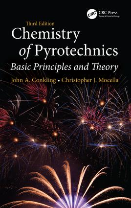 Chemistry of Pyrotechnics: Basic Principles and Theory, Third Edition book cover