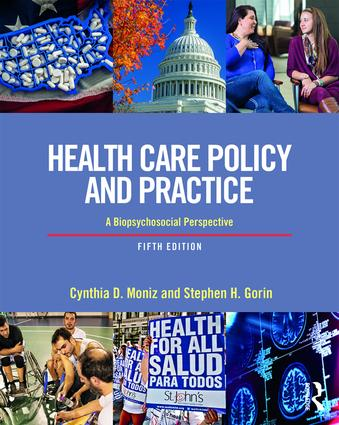 Health Care Policy and Practice: A Biopsychosocial Perspective, 5th Edition (Paperback) book cover