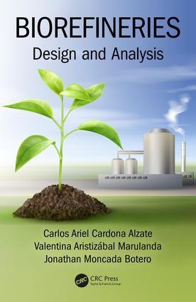 Biorefineries: Design and Analysis, 1st Edition (Hardback) book cover