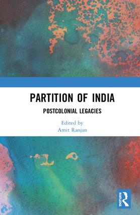 Partition of India: Postcolonial Legacies book cover