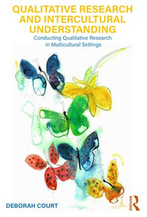Qualitative Research and Intercultural Understanding: Conducting Qualitative Research in Multicultural Settings book cover