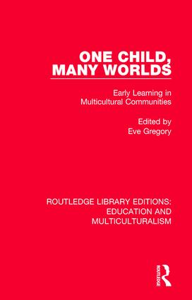 One Child, Many Worlds: Early Learning in Multicultural Communities book cover