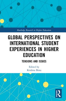Global Perspectives on International Student Experiences in Higher Education: Tensions and Issues, 1st Edition (Hardback) book cover