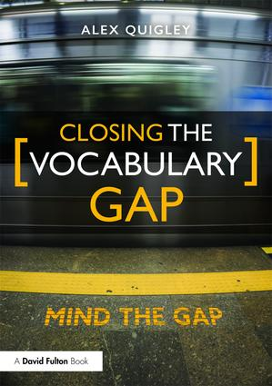 Closing the Vocabulary Gap: 1st Edition (Paperback) book cover