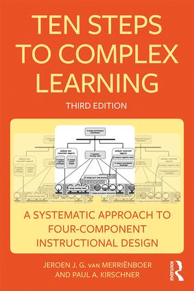Ten Steps to Complex Learning: A Systematic Approach to Four-Component Instructional Design book cover