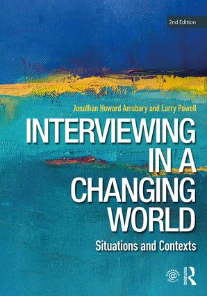 Interviewing in a Changing World: Situations and Contexts book cover