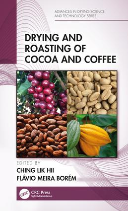 Drying and Roasting of Cocoa and Coffee book cover