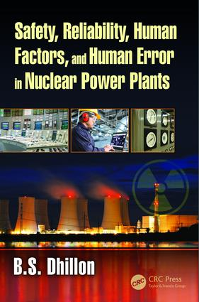 Safety, Reliability, Human Factors, and Human Error in Nuclear Power Plants: 1st Edition (Hardback) book cover
