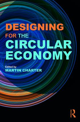 Designing for the Circular Economy: 1st Edition (Hardback) book cover