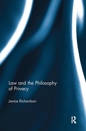 Law and the Philosophy of Privacy book cover
