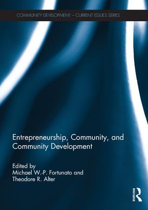 Entrepreneurship, Community, and Community Development: 1st Edition (Hardback) book cover