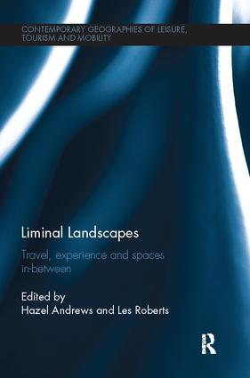 Liminal Landscapes: Travel, Experience and Spaces In-between book cover