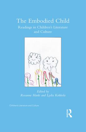 The Embodied Child: Readings in Children's Literature and Culture book cover