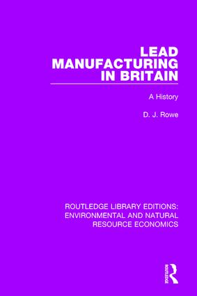 Lead Manufacturing in Britain: A History book cover