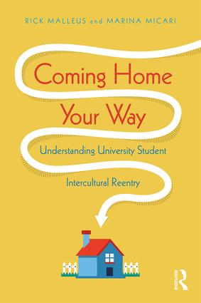 Coming Home Your Way: Understanding University Student Intercultural Reentry book cover