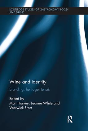 Wine and Identity: Branding, Heritage, Terroir (e-Book) book cover
