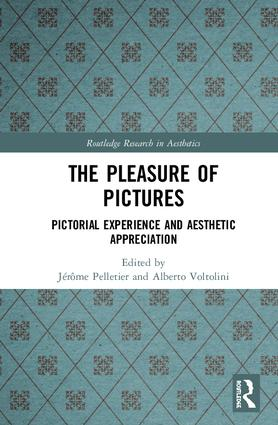 The Pleasure of Pictures: Pictorial Experience and Aesthetic Appreciation book cover