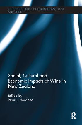 Social, Cultural and Economic Impacts of Wine in New Zealand.: 1st Edition (Paperback) book cover